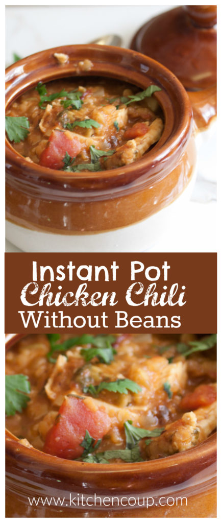 Instant Pot Chicken Chili Without Beans